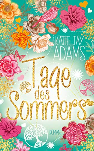 Tage des Sommers