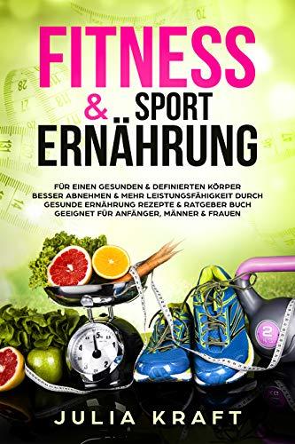 Fitness & Sport Ernährung: Für e...