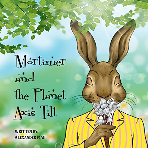 Mortimer and the Planet Axis Tilt  By  cover art