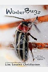 Winter Bugs: Ten Year Anniversary Edition Hardcover