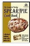 Spear Pie Cook Book: Battle Of Stamford Bridge Society Recipe Book
