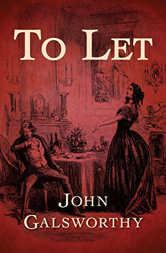 To Let (The Forsyte Saga Book 3)