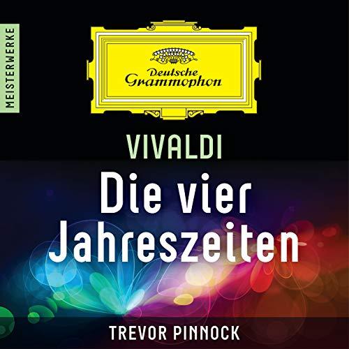 Vivaldi: Concerto for Violin and Strings in E Major, Op. 8, No. 1, RV 269