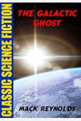 The Galactic Ghost Kindle Edition