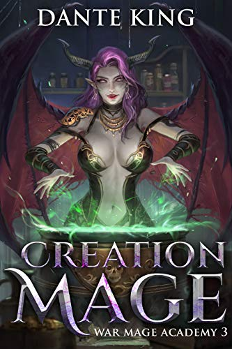 Creation Mage 3 (War Mage Academy) (English Edition)