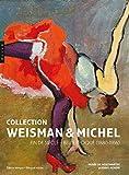 Collection Weisman & Michel Fin de siècle - Belle Époque (1880-1916)