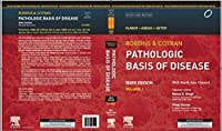 Robbins and Cotran Pathologic Basis of Disease (Two Vol Set), 10e-South Asia Edition