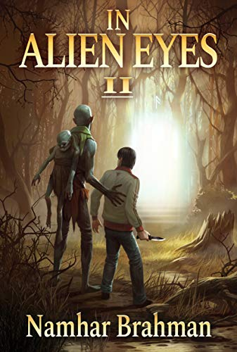 In Alien Eyes: Part 2 (Sci-Fi and Fantasy Short Stories) (English Edition)