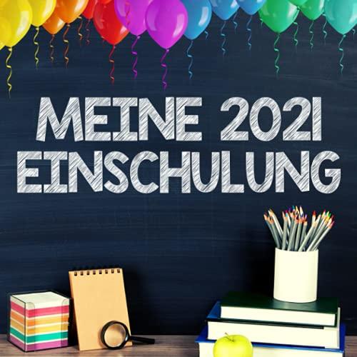 Meine Einschulung 2021 Gästebuch Einschulung zum Schulanfang für Jungen: Fotoalbum &...