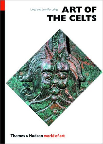 Art of the Celts: From 700 BC to the Celtic revival (World of Art)