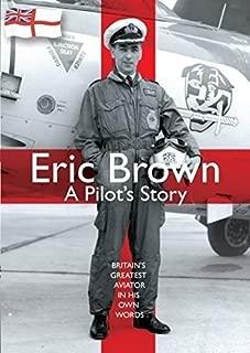 Eric Brown: Pilot's Story, A