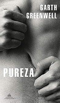 Pureza par Garth Greenwell