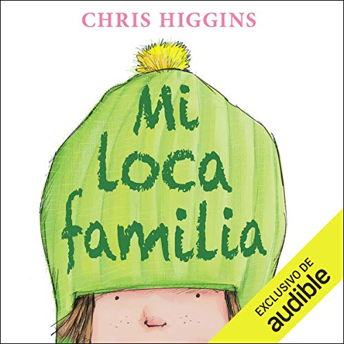 Mi loca familia [My Crazy Family] audiobook cover art