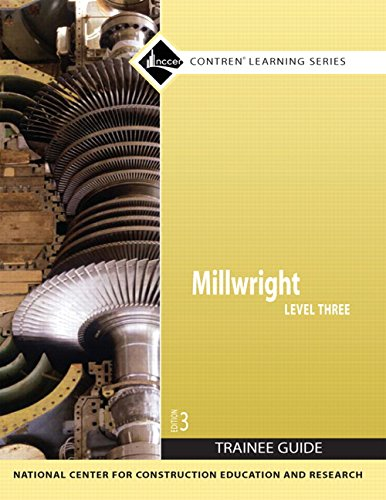 Millwright Level 3 Trainee Guide, Paperback (3rd Edition) (Contren Learning)