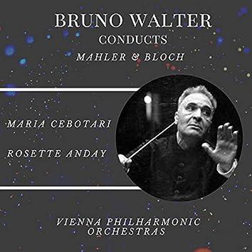 Bruno Walter conducts Mahler & Bloch