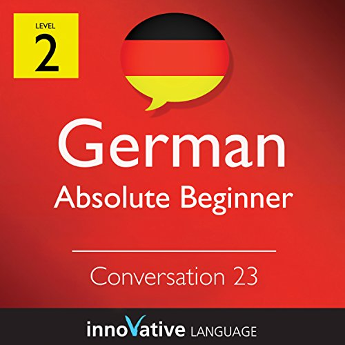 Absolute Beginner Conversation #23 (German) audiobook cover art