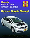 Honda Civic Auto Repair Manual Books - Honda Civic (12-15) & CR-V (12-16) Haynes Manual (Does not include information specific to CNG or hybrid models. Includes thorough vehicle coverage ... exclusion noted.) (Haynes Automotive)