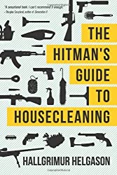 Other Works From 101 Reykjavik Author Hallgrimur Helgason The Hitman's Guide To Housecleaning
