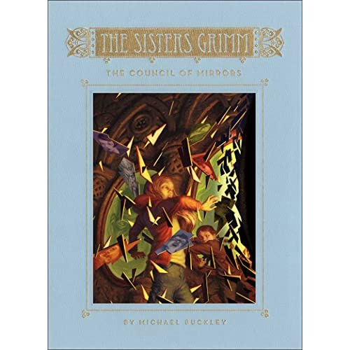 The Council of Mirrors (The Sisters Grimm Book 9) (English Edition)
