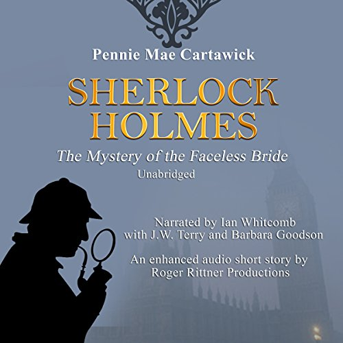 Sherlock Holmes: The Mystery of the Faceless Bride audiobook cover art