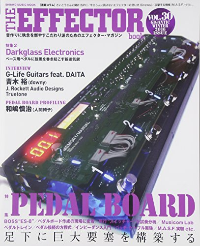 The EFFECTOR BOOK Vol.30 (シンコー・ミュージックMOOK)の詳細を見る