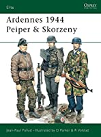 Ardennes 1944 Peiper & Skorzeny (Elite)
