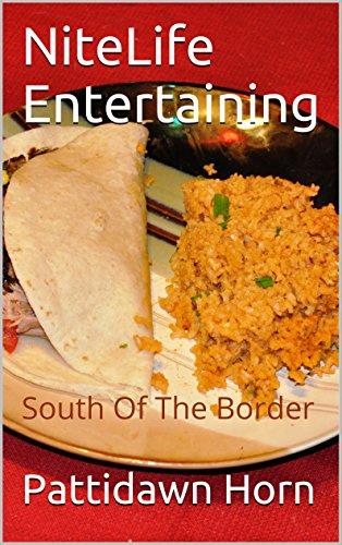 NiteLife Entertaining: South Of The Border (English Edition)
