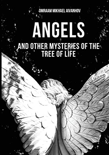 Angels and Other Mysteries of the Tree of Life (Izvor Collection, Volume 236)