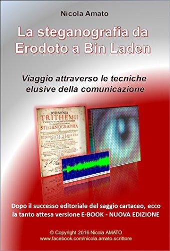 La steganografia da Erodoto a Bin Laden: Viaggio attraverso le tecniche elusive della comunicazione