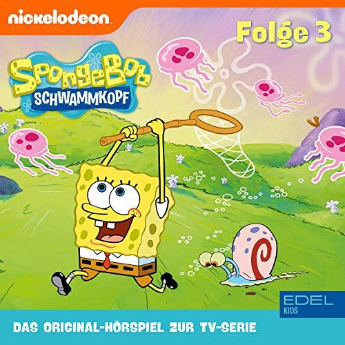 SpongeBob Schwammkopf 3. Das Original-Hörspiel zur TV-Serie Titelbild