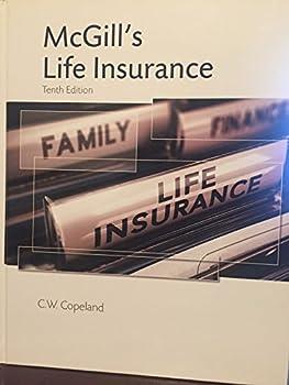 Textbook Binding McGill's Life Insurance, Tenth Edition Book