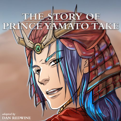 The Story of Prince Yamato Take audiobook cover art