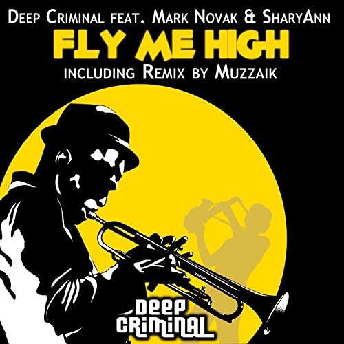Deep Criminal feat. Mark Novak & Sharyann