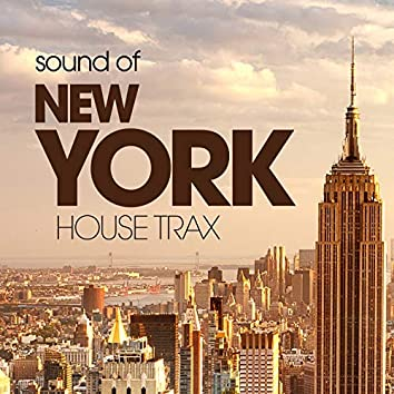 Sound Of New York House Trax
