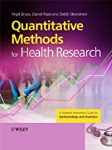 Quantitative Methods for Health Research: A Practical Interactive Guide to Epidemiology and Statistics (Wiley Desktop Editions)