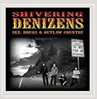 Sex Drugs & Outlaw Country