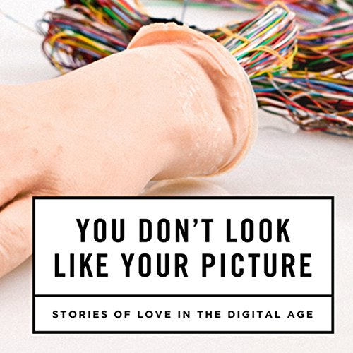 You Don't Look Like Your Picture audiobook cover art