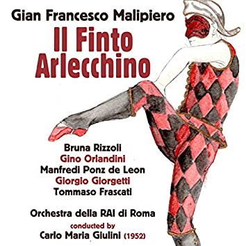 Gian Francesco Malipiero: Il Finto Arlecchino (1952)