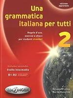 Una grammatica italiana per tutti: Libro 2 (edizione aggiornata)