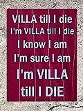 EpochSign Aston Villa Till I Die Fußballsong Sicherheits-Aluminium-Metallschild für Wanddekoration, 30,5 x 20,3 cm
