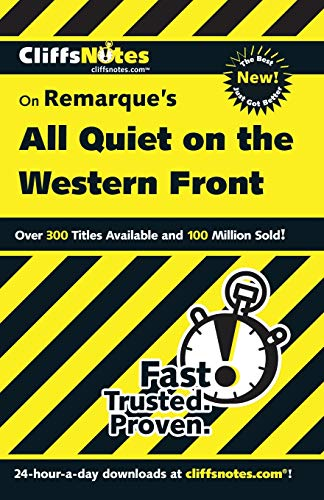CliffsNotes on Remarque's All Quiet on the Western Front (Cliffsnotes Literature Guides)