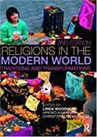 Religions in the Modern World: Traditions and Transformations by Unknown(2009-06-28)