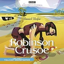 Robinson Crusoe (BBC Children`s Classics)