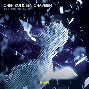Getting Outta Here (feat. Ben Chaverin)