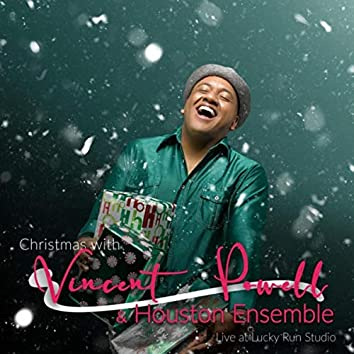 Christmas with Vincent Powell & the Houston Ensemble (Live at Lucky Run Studios)