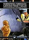 Sobrepeso/Obesidad, Ejercicio Fisico Y Salud