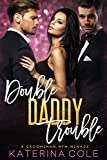 Double Daddy Trouble: A Groomsman Menage