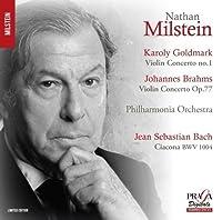 Goldmark: Violin Concerto No.1; Brahms: Violin Concerto by Nathan Milstein