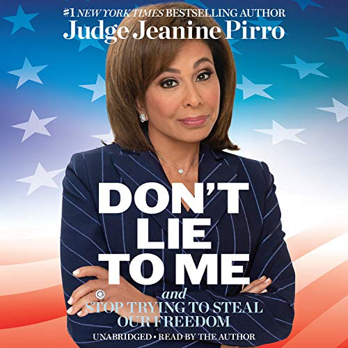 Don't Lie to Me Audiobook By Jeanine Pirro cover art