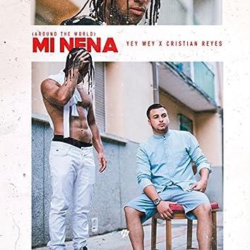Mi Nena (Around The World)